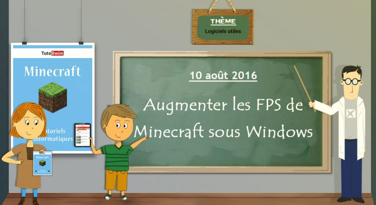 Augmenter les FPS de Minecraft sous Windows